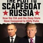 Behind the 'scapegoating' of Russia