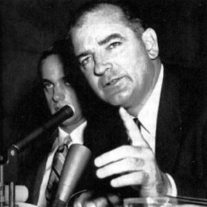 The infamous Senator Joseph McCarthy who led the Cold War witchhunt against left-wing thought in the United States during the 1950s
