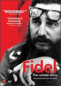 Film 'Fidel, The Untold Story'