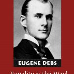 Eugene Debs and the kingdom of evil