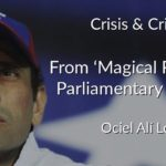 Crisis & critique: From 'magical realism' to parliamentary elections