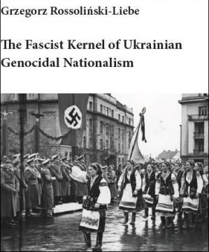 Document: The Fascist Kernel of Ukrainian Genocidal Nationalism