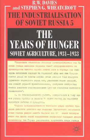 Book review: The years of hunger: Soviet agriculture 1931-1933