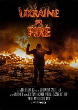 'Ukraine On Fire': 2016 documentary co-produced by Oliver Stone available for streaming or DVD purchase