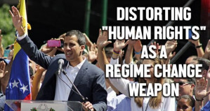 How Venezuela's US-backed opposition distorts 'human rights' to push regime change