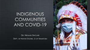 COVID-19: The impact on Indigenous Peoples – Professor Niigaan Sinclair