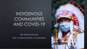 COVID-19: The impact on Indigenous Peoples – Professor Niigaan Sinclair